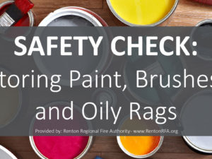 Safety Check: Storing Paint, Brushes, and Oily Rags